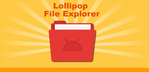 Lollipop-File-Explorer