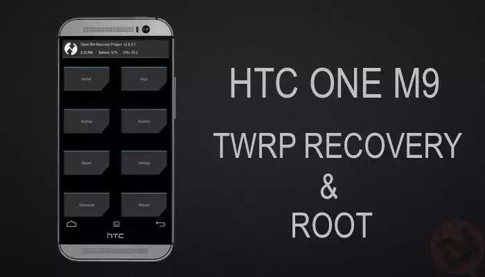 طريقة تركيب ريكفري معدل TWRP + روت للـ HTC ONE M9