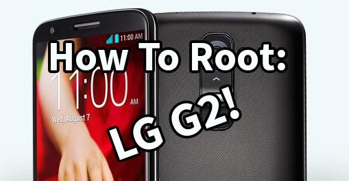 طريقة عمل روت للـ ال جي جي2 |LG G2