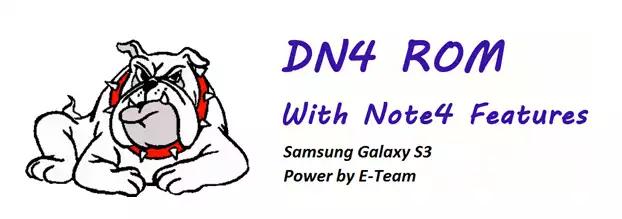 روم DN4 للسامسونج جالكسي اس3 I9300 بمميزات النوت4