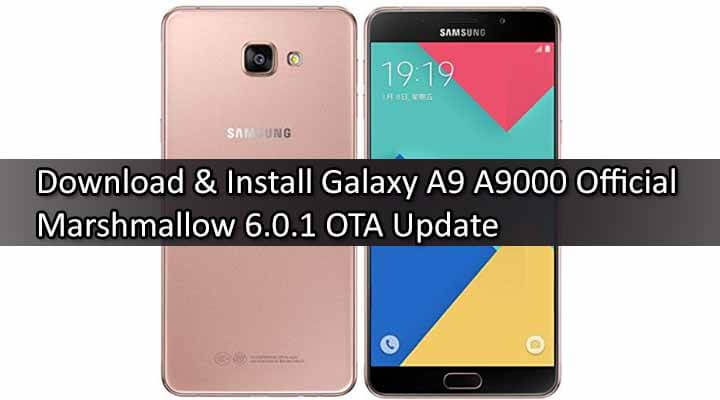 Update-Samsung-Galaxy-A9-A9000-To-Official-Marshmallow-6.0.1