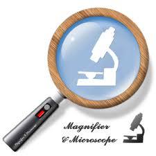 Magnifier & Microscope