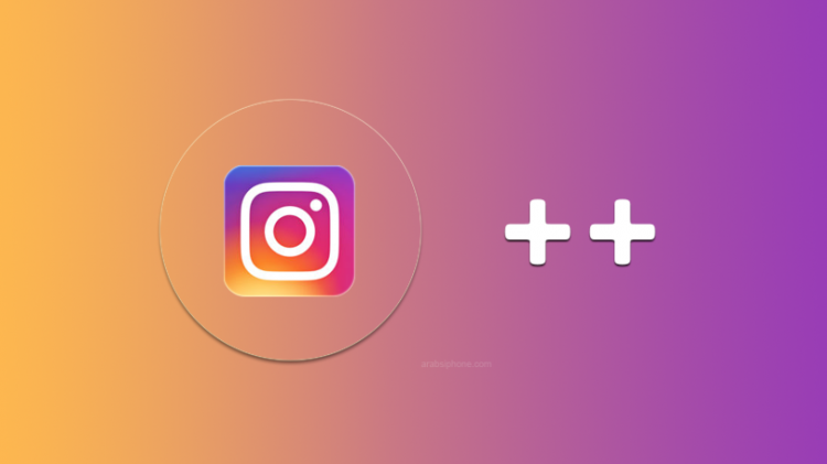 Photo of تحميل انستقرام بلس Instagram Plus اخر اصدار اندرويد وآيفون
