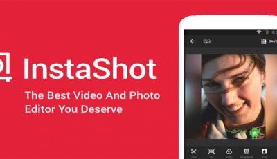 تحميل تطبيق التعديل على الصور والفيديو InShot Editor للاندرويد