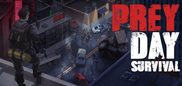 Photo of تحميل لعبة البقاء على قيد الحياة Prey Day Survival للاندرويد كاملة